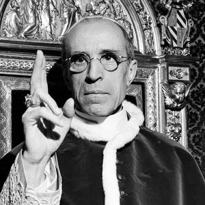 Pius XII: Unfairly tarred as Nazi sympathizer and anti-Semite.